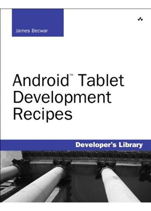 Android Tablet Development Recipes