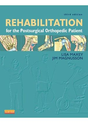 Rehabilitation For The Postsurgical Orth