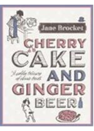 Cherry Cake And Ginger Beer