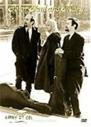 Peter, Paul And Mary Carry It On - A Musical Legacy