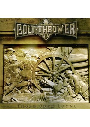 Bolt Thrower - Those Once Loyal (Music CD)