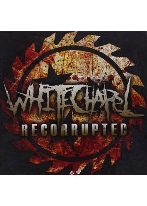 Whitechapel - Recorrupted (Music CD)
