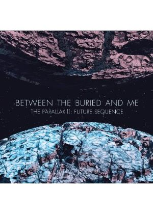 Between the Buried and Me - Parallax II (Future Sequence) (Music CD)