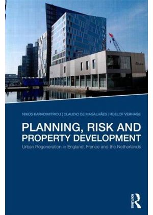 Planning, Risk, And Property Markets