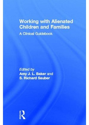 Working With Alienated Children And Families