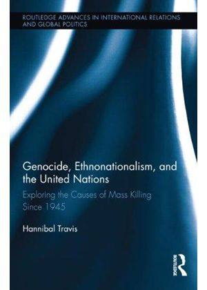 Genocide, Ethnonationalism, And The United Nations