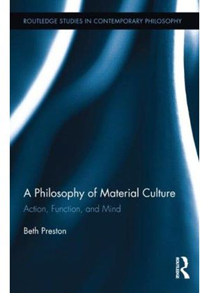 Philosophy Of Material Culture