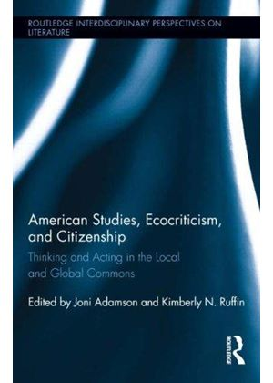 American Studies, Ecocriticism, And Citizenship