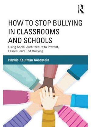 How To Stop Bullying In Classrooms And Schools