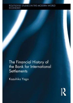 Financial History Of The Bank For International Settlements