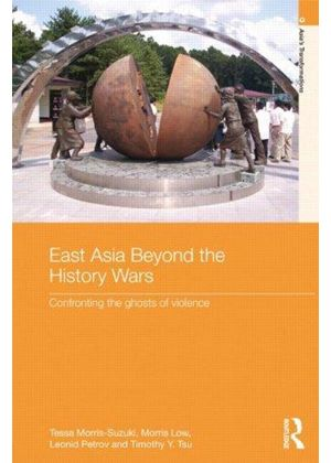 East Asia Beyond The History Wars