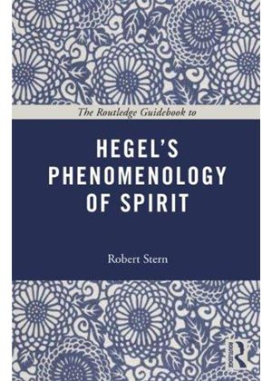 Routledge Guidebook To Hegels Phenomenology Of Spirit