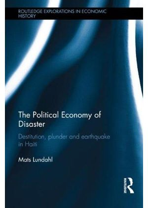 Political Economy Of Disaster And Underdevelopment