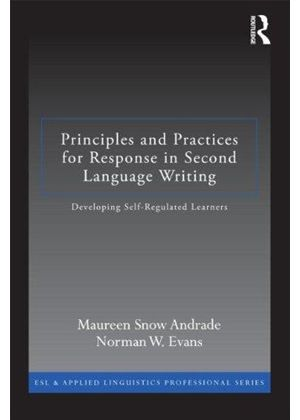 Principles And Practices For Response In Second Language Writing