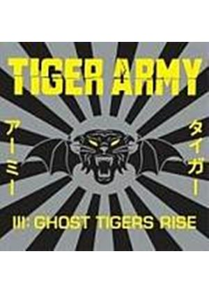 Tiger Army - Iii: Ghost Tiger Rise (Music CD)