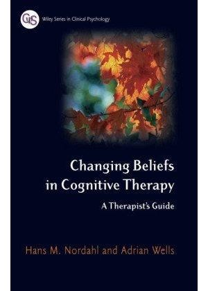 Changing Beliefs In Cognitive Therapy
