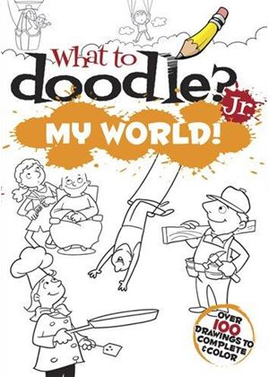 What To Doodle? Jr.--My World