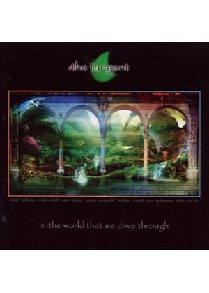 The Tangent - II (The World That We Drive Through) (Music CD)