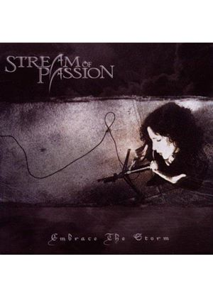 Stream of Passion - Embrace the Storm (Music CD)