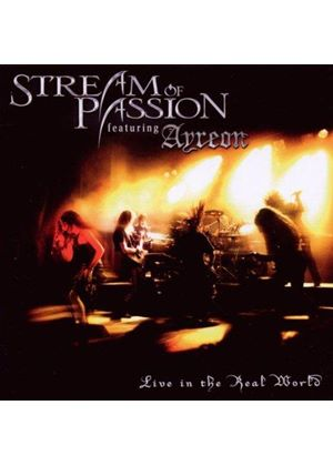 Stream of Passion - Live in the Real World (Music CD)