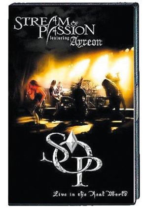 Stream of Passion - Live in the Real World (+DVD)