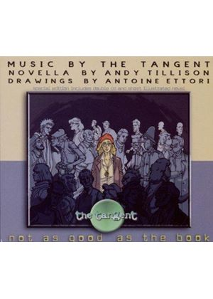 The Tangent - Not as Good as the Book (Music CD)