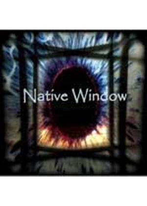 Native Window - Native Window (Music CD)