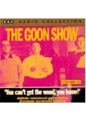 The Goon Show - Goon Show Vol.10 - You Can't...