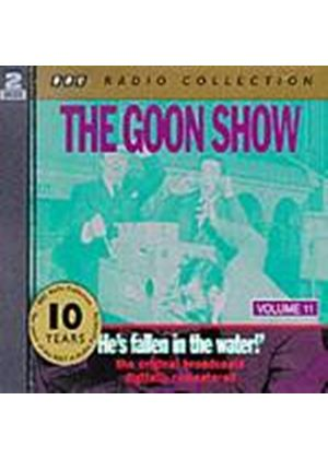 The Goon Show - Goon Show Vol.11 - Hes Fallen In The... (Music CD)