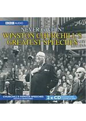 Winston Churchill - The Greatest Churchill Speeches - Never Give In! (Music CD)