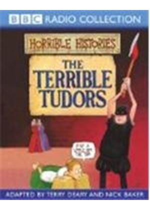 Horrible Histories - Horrible Histories: The Terrible Tudors