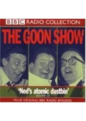 The Goon Show - 19: Ned's Atomic Dustbin