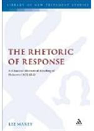 Rhetoric Of Response