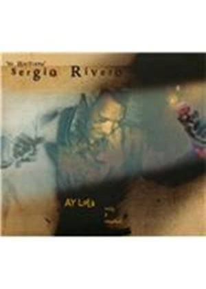 Sergio Rivero - Ay Lola (Music CD)