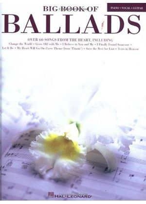 Big Book Of Ballads Piano Vocal Guitar Book