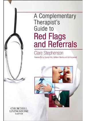 Complementary Therapists Guide To Red Flags And Referrals