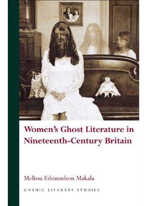 Womens Ghost Literature In Nineteenthcen