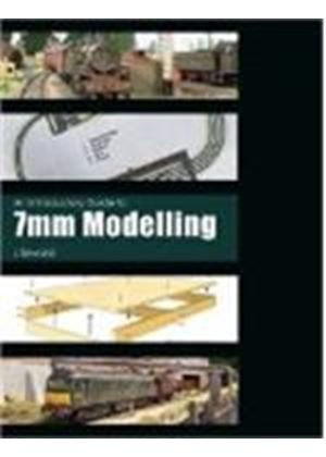 Introductory Guide To 7mm Modelling