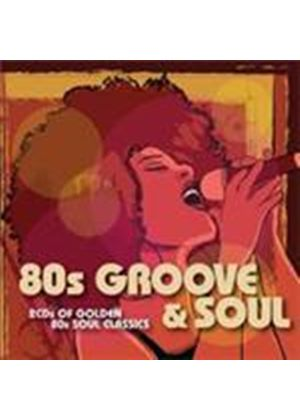 Various Artists - 80s Groove And Soul (Music CD)