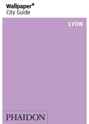 Lyon Wallpaper City Guide
