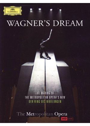 Wagner's Dream: The Making of the Metropolitan Opera's New Der Ring des Nibelungen (Music CD)