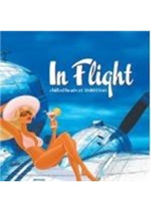 Various Artists - In Flight: Chilled Beats At 30,000 Feet