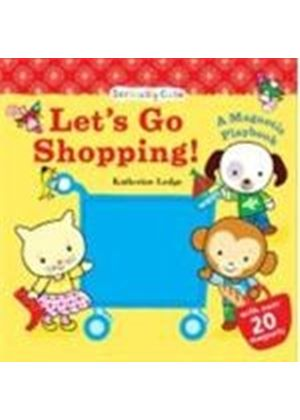 Lets Go Shopping!