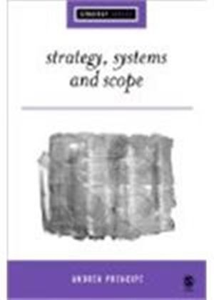 Strategy, Systems And Scope