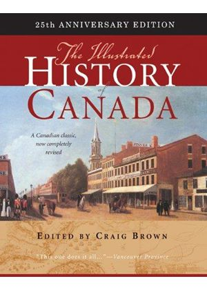 Illustrated History Of Canada