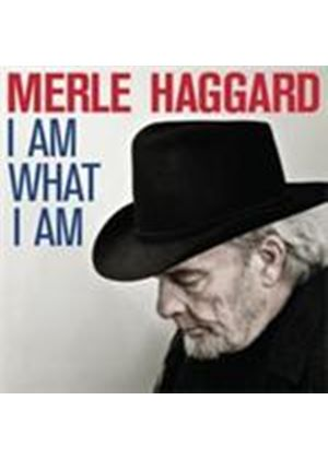 Merle Haggard - I Am What I Am I Do What I Do (Music CD)