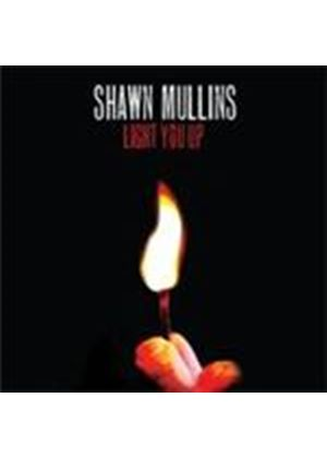 Shawn Mullins - Light You Up (Music CD)