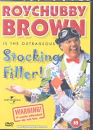 Roy Chubby Brown-Stocking Fill