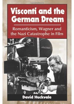 Visconti And The German Dream