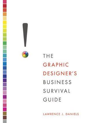 Graphic Designers Business Survival Guide